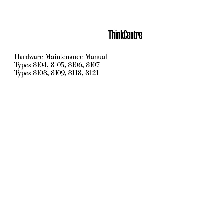 Lenovo ThinkCentre M51 8104 Hw Maintenance pdf Lenovo ThinkCentre M51 8104 Hw Maintenance pdf