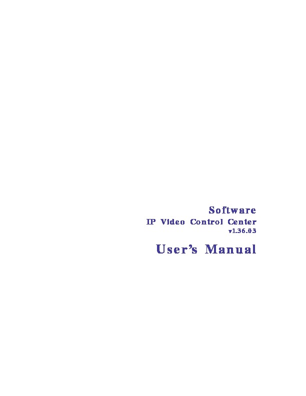 IP Video Control Center User Manual v1 36 03 08 pdf IP Video Control Center User Manual v1 36 03 08 pdf