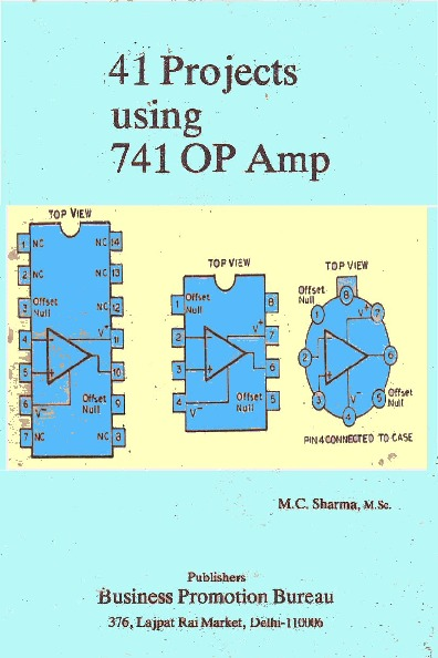 41 Projects using IC 741 OP AMP pdf 41 Projects using IC 741 OP AMP pdf